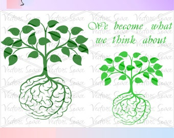 Tree SVG, We become what we think about, Quote SVG, Files for Cricut, Files cutting machine, Print Files, Instant Download, Digital Cut.