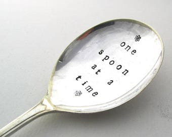 One Spoon at a Time, Handstamped Vintage Dessert Spoon
