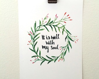 """Hand Lettered Hymn Art Print """"It is well with my soul"""""""