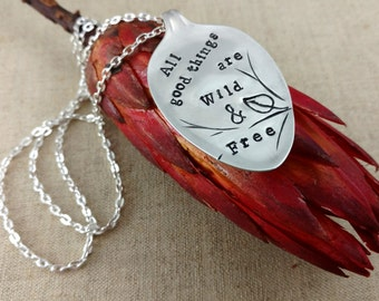 Hand Stamped Silver Spoon Pendant, Thoreau, All Good Things Are Wild and Free, Naturalist, Free Spirit, Literary Quote Jewelry