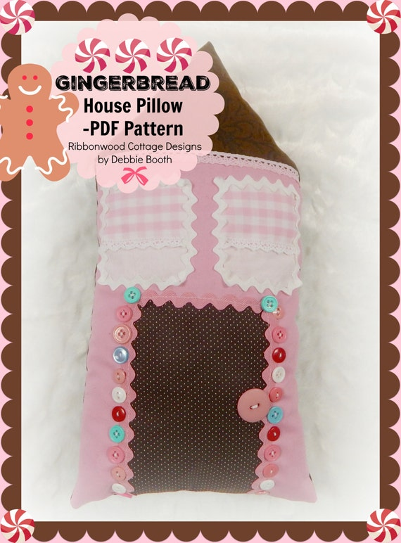 Sewing Pattern Gingerbread House Pillow - PDF
