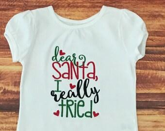 Girls Santa Shirt, Baby Girl Christmas, Girls Christmas Tee, Girl Christmas Shirt, Santa I Tried Shirt, Christmas Shirt Kid, Embroidered