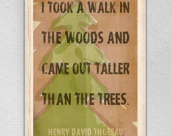 """Outdoor Decor """"I Took A Walk In The Woods"""" Quote by Thoreau Print Choice Of Sizes"""