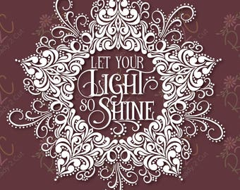 Let your light so shine intricate christmas star SVG, DXF, PNG, Eps, Vector files for Silhouette, Cricut, Cutting Machines, Commercial Use
