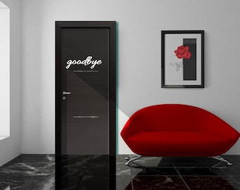 Vinyl Wall Decal Art - Goodbye Vinyl front door sign. Goodbye Bonjour Aloha Salut Welcome Bye See-ya