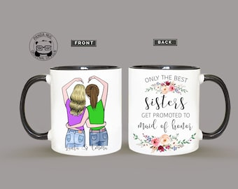 Only The Best Sisters Get Promoted To Maid Of Honor, Bridesmaid Gift, Maid Of Honor Gift, Bridesmaid Cup, Matron Of Honor Gift
