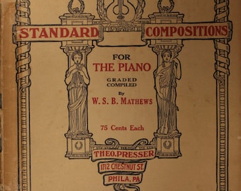 """1908 """"Fourth Grade Standard Compositions For The Piano"""""""