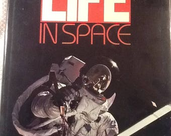 "Vintage Book ""Life in Space"" by Time-Life Books Hardcover Copyrtght 1983"