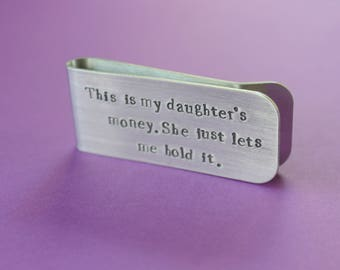 Customized Money Clip Personalized Money Clip Father of the Bride Gift Father's Day Gift from Daughter Daughters Money Funny Dad Gift