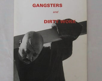 Gangsters and Dirty Work. Maishe Maponya. Signed. 1st. Edition.
