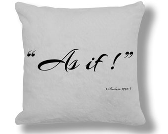 Clueless 1995 Film Quote Cushion Cover (FQ013)