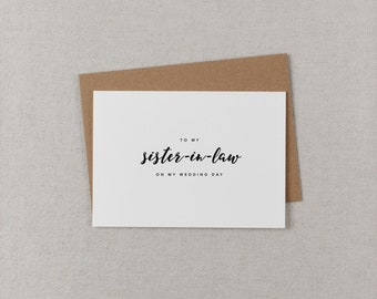 To My Sister-In-Law On My Wedding Day Card - Sister Wedding Card, Wedding Stationery, To My Sister Thank You Wedding Card, Wedding Note, K8