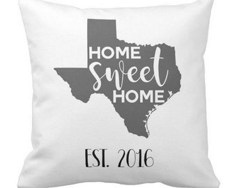 TX Personalized Throw Pillow - Texas Home Sweet Home - Choose Any State - Perfect For Housewarming Gifts, Weddings, Anniversaries