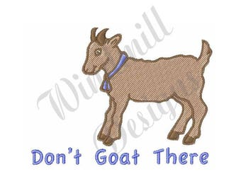 Dont Goat There - Machine Embroidery Design