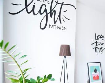 Be the light - Mathew 5 14 - Prayer, Wall decal, sticker, Religious, Inspiring decals, Christian art, Pray, Jesus, Matthew, Motivational