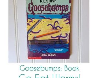 Goosebumps Go Eat Worms Book