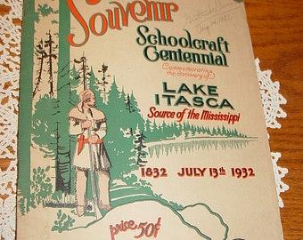 Rare Schoolcraft Centennial Program 1932 Souvenir Itasca, Park Rapids Bemidji Detroit Lakes Brainerd Wadena MN