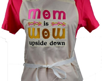 MoM is WoW embroidered Apron
