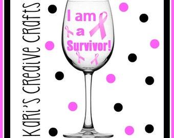 Cancer Survivor, I am a Fighter, Breast Cancer, Custom Wine Glass, Personalized Wine Glass, Cancer Awareness, colon cancer, liver cancer