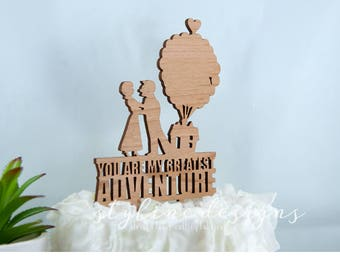 You are my Greatest Adventure with Carl and Ellie - Pixar Up Laser Cut Cake Topper - Event Cake Topper