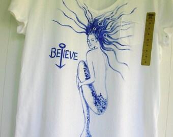 I Believe Hand Painted Mermaid T Shirts- Original Art
