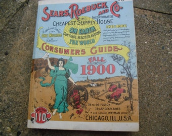 Vintage Reproduction Sears Roebuck and Co. Fall 1900 Catalog