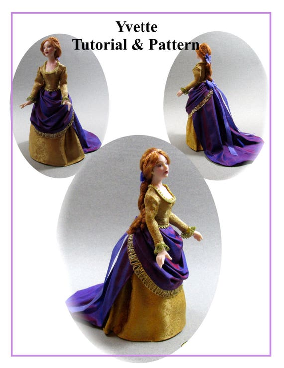Dollhouse Doll YVETTE VICTORIAN Lady Doll Pattern and Tutorial PDF Miniature Dollhouse 1:12 Scale Instant Download diy (Experienced)
