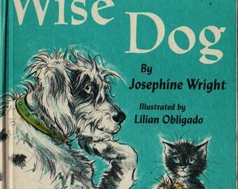 Wise Dog + Josephine Wright + Lilian Obligado + 1966 + Vintage Kids Book