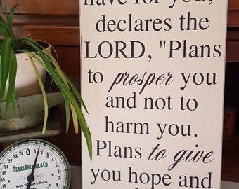 Jeremiah 29:11 wood sign