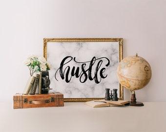 Hustle Print, Hustle printable, calligraphy print, calligraphy art print, wall art Printable Wisdom quote print printable art, marble print