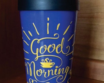 Good Morning My Sunshine, 16oz Double Walled Coffee Travel Mug