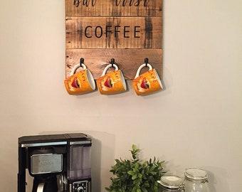 Coffee Mug Holder Sign