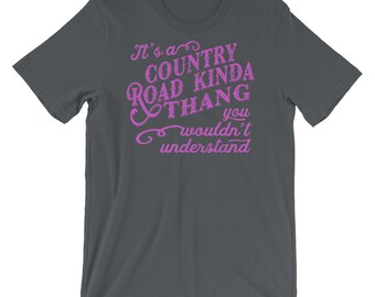 It's a Country Road Kinda Thang Short Sleeve Country Shirt. Country Shirt for Girls and Women