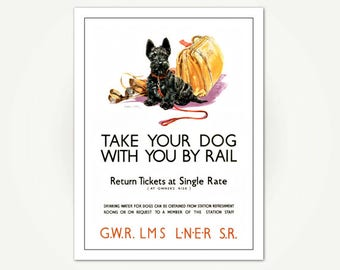 Take Your Dog With You By Rail Poster Print - Vintage UK Rail Poster - Scottish Terrier - Vintage Travel Poster Art - Scottie Dog Poster