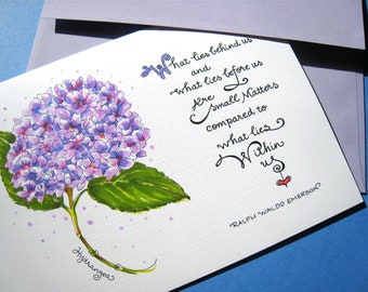 Encouragement Card - Emerson Quote - Floral Card - Inspirational Card - Hydrangea Art Card