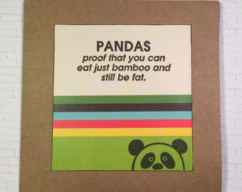 Funny - Pandas proof that you can eat just bamboo and still be fat card with peekaboo panda bear