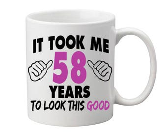 58 Years Old Birthday Mug Happy Birthday Gift Birthday Coffee Mug Coffee Cup Born in 1959 Personalized Mug ALL AGES AVAILABLE