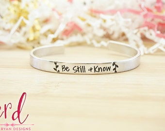 Be Still and Know Cuff Bracelet - Bible Verse Jewelry - Religious Jewelry - Religious Bracelet - Psalm 46:10 - Silver Hand Stamped Cuff