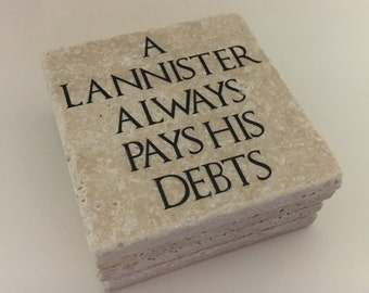 A Lannister Always Pays His Debts Game Of Thrones Natural Travertine Tile Tumbled Stone Table Coasters Set of 4 with Full Cork Bottom