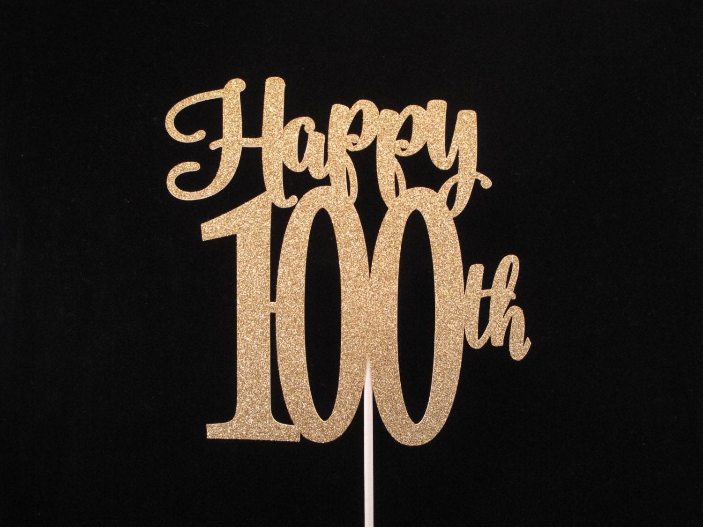 100th Birthday Cake Topper Gold Glitter 100