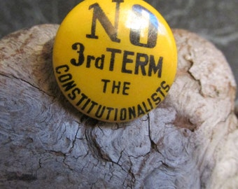 Vintage No 3rd Term Constitutionalists Pin