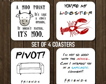 You're my Lobster Coaster set of 4, Friends TV Show Gift, Pivot Coaster, A Moo Point Coaster Friends Drink Coffee Coaster Hostess Gift CSA12
