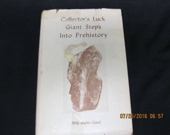 Collector's Luck Giant Steps Into Prehistory B Betty Bugbee Cusack  1968 - SIGNED