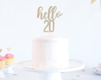 Hello 20 Cake Topper - Glitter - Birthday Cake Topper. Funny Birthday. 20th. Twentieth Birthday Decor. 20th Cake Smash.  Roaring Twenties.