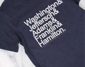 Founding Fathers Shirt, founding fathers, George Washington, John Adams, Thomas Jefferson, Benjamin Franklin, Alexander Hamilton, Hamilton
