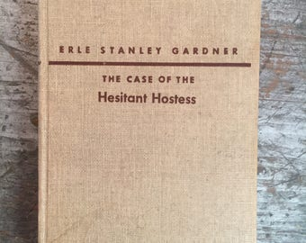 1953 The Case of the Hesitant Hostess by Erle Stanley Gardner Book