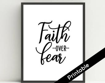 Faith Over Fear Printable Art, Christian Art, Scripture, Bible Verse, typography print, Instant Download