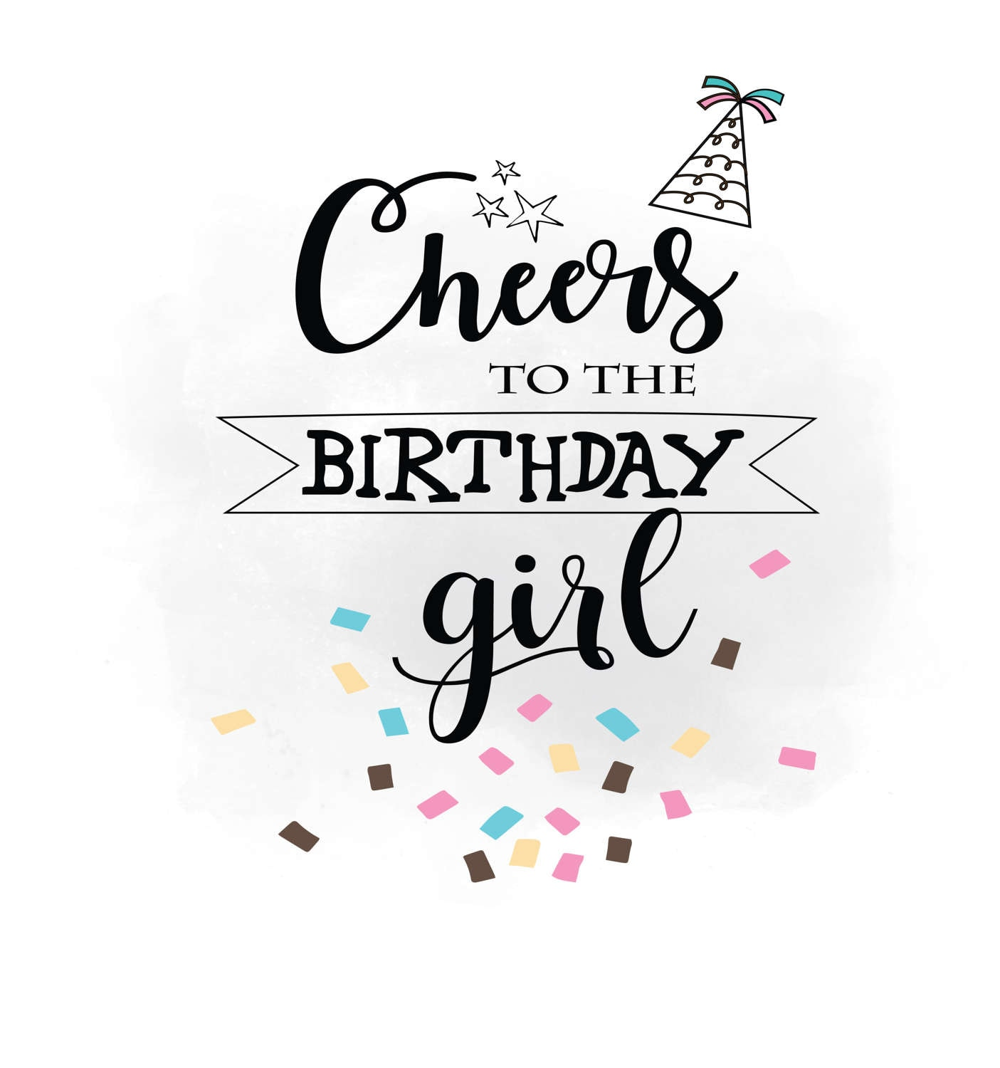 Cheers To Birthday Girl SVG Clipart, Birthday Quote