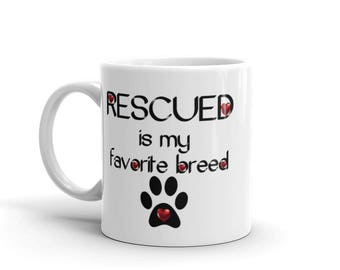 Rescued Is My Favorite Breed Mug