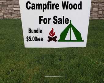 Campfire Wood for Sale Yard Sign, Campfire wood, Camping Wood, Corrugated yard signs, 24 x 18, Lawn Signs, For Sale Sign, Camping Tent